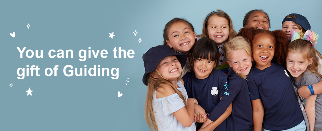 You can give the gift of Guiding.